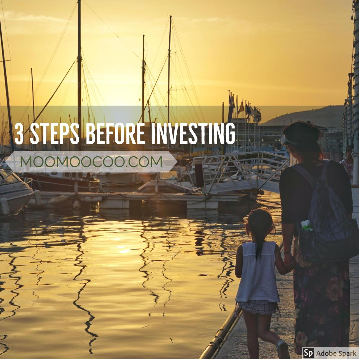 3 Key Steps Before Starting an Investment